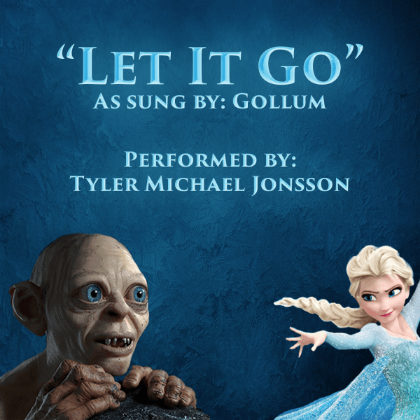Let It Go Gollum Cover